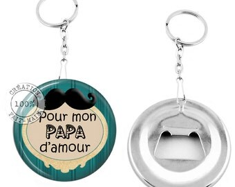 Keychain bottle opener /pour love Daddy / gift/Christmas/birthday