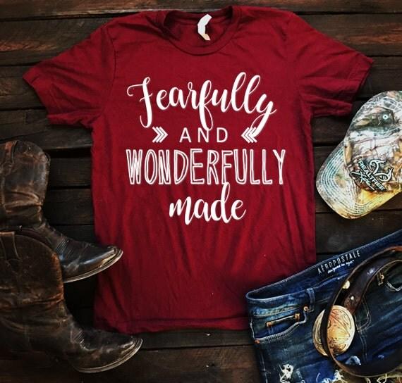 Fearfully & Wonderfully Made Unisex T Shirt, Country T Shirt, Southern T Shirt, Country Shirt, Inspirational Shirt, Boutique Shirt