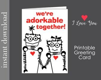 Printable Card, Anniversary Card, Adorkable Card, nerd Anniversary, dork card, nerd love, robot love, card download, birthday printable