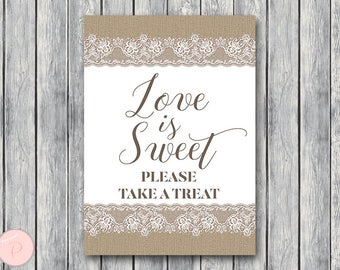 Burlap and Lace Love is sweet, take a treat sign, Thank you sign, Wedding Sign, Decoration, Engagement party, Wedding Shower TH79
