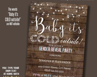 Baby it's cold outside, Printable Gender Reveal Invitation, Rustic Wood, Instant Download Self Editable PDF file RCI-A159