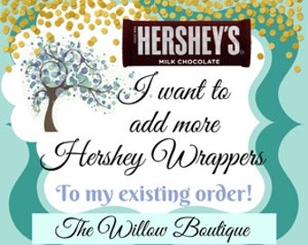 Add Personalized Hershey Bar Wrappers to Current order