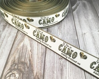 Daddy camo ribbon - If I'm in camo - Daddy dressed me - Camo bow DIY - Military daddy - Camo cutie ribbon - 3 or 5 yards - Craft supplies