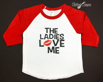 The Ladies Love Me Valentine's Day  Shirt, Valentine's Day Shirt