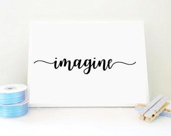 Printable Print Imagine, Nursery Wall Art, Playroom Decor, Kids Room Decor, Inspirational Poster, New Mom Gift, Baby Shower Gift, PDF JPG