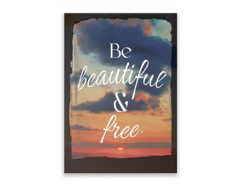 Notepad - Be Beautiful and Free, Notepad, Stationery, Recycled Paper, Inspirational, Inspirational Quotes, Writing, Illustrated