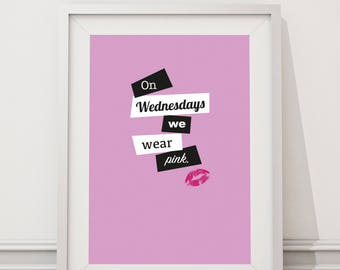 Mean Girls - On Wednesdays We Wear Pink Quote Minimal Style Poster Print