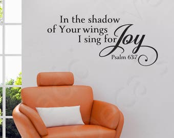 In The Shadow Of Your Wings Psalm 63:7 Christian Vinyl Wall Decal Quote Scripture