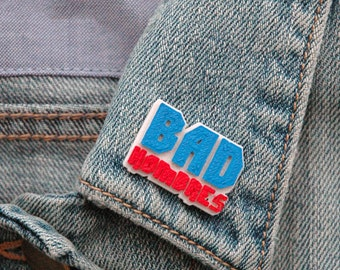 Bad Hombres Pin | Bad Hombres | Pin | Flair | Lapel Pin | Brooch | 3D Printed | Bad Hombres | Moms | Dads | Grads