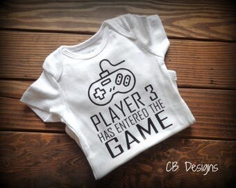 Player 3 Has Entered The Game Onesie - Boy & Girl Options