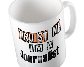 Trust me I'm a JOURNALIST mug
