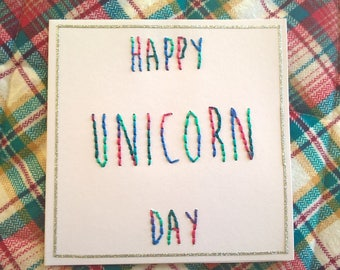 Happy Unicorn Day hand embroidered Card