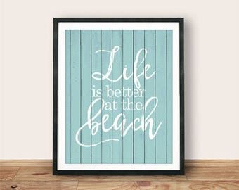 Buy One Get One, Life is better at the beach, Beach Sign, Surf print, Printable wall art Distressed Wood Sign, Home Decor, Cottage Decor