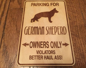 Engraved Wooden Parking for German Shepherd Owners Only Sign Gift