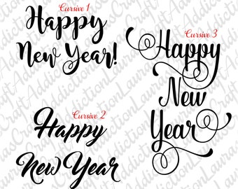 3 Happy New Year svg dxf pdf cut files, Happy New Year svg, Happy New Year Shirt, Celebration svg, 2017 svg, Silhouette Cricut cut files,