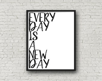 Every Day Is A New Day, Instant Download, Motivational Poster, Fitness Motivation, Motivational Quotes, Inspirational Wall Art, Printable