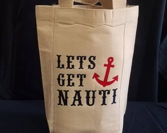 Wine Tote (holds 2 bottles) - Let's Get Nauti