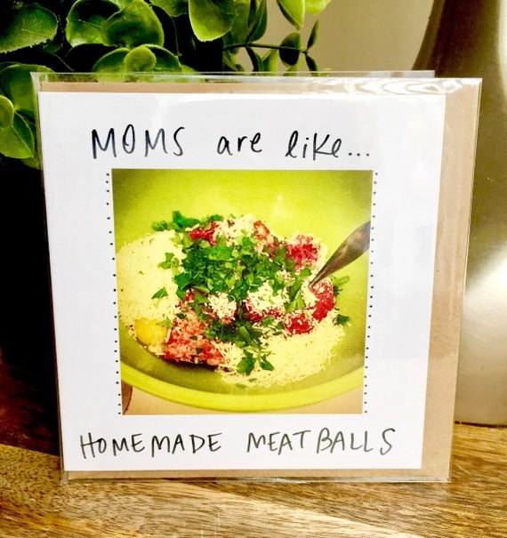 Mother's Day card unique, mother's day card funny, mother's day card, mom card, funny greeting card, unique mom cards, meatballs, food lover
