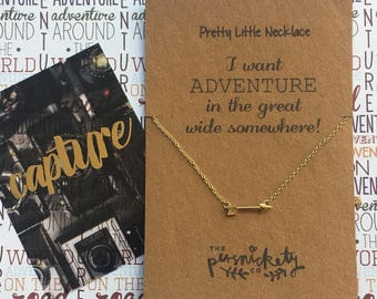 Pretty Little Necklace - I Want Adventure In The Great Wide Somewhere! Gold / Silver