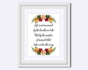 Life is not measured print - roses wall quote - motivational poster - inspirational quote prints - Instant download - quote for her