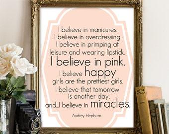 I think Audrey Hepburn said it best…I too believe in ...  |Audrey Hepburn Quotes I Believe In Manicures