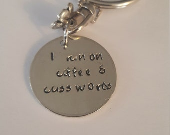 I Run on Coffee and Cuss Words // Gift for Girlfriend // Gift for your Bestie //Cheeky Quote Stamped in Pewter // Fun Gift // Metal Stamped