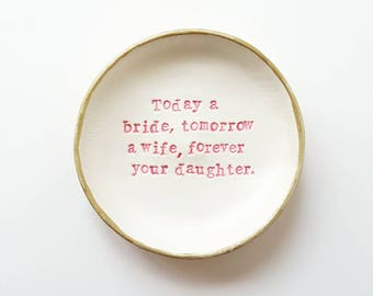 Mother of the bride gift, today a bride, forever your daughter, personalised Ring dish, ring bowl, wedding gift, wedding day gifts, trinket