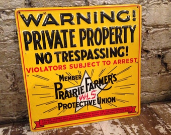 Vintage WLS Prairie Farmers Protective Union 'NO TRESPASSING!' Metal Sign Warning! Decor