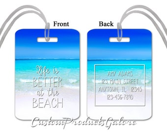 Luggage Tag - Life is Better at the Beach, Personalized Luggage Tag, Suitcase Bag Tag, Fun Luggage Tag