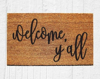 Welcome Y'all Doormat | Welcome Doormat | Hostess Gift | Housewarming Gift | Sassy Doormat | Southern Decor | Farmhouse Decor | 18x30