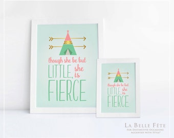 """YOUNG, WILD + THREE """"Though She Be But Little, She is Fierce"""" table sign printable / diy 8x10 + 5x7 options in mint and coral"""