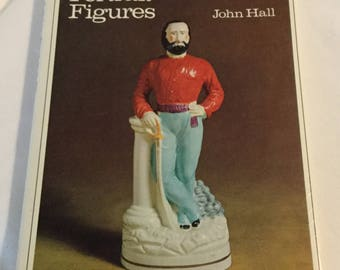 Staffordshire Portrait Figures by John Hall 1972 First American Edition