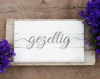 "Gezellig | Dutch ""cozy"" Sign 