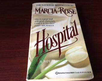 Hospital - A Novel by Marcia Rose