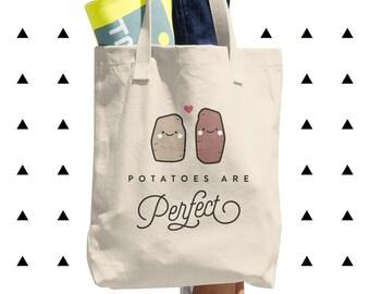 Potatoes are Perfect Tote Bag, Vegan, Vegetarian, Plant Based, Foodie, Healthy, Sweet, Kawaii, Cute, Funny, Love, Gift, Made in USA