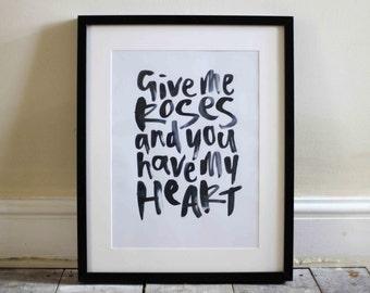 Give Me Roses - Art Print