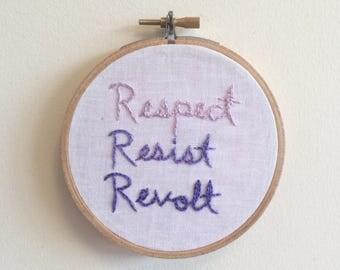 Respect Resist Revolt Embroidery