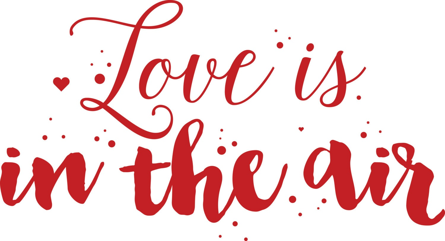 Download Valentine SVG Love is in the air svg Valentines day svg