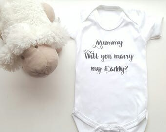 Personalised Baby Vest, Mummy Will You Marry My Daddy. Marriage Proposal Baby Vest, Wedding, Personalised Baby Romper, Personalised Sleep