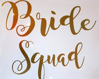 Bride Squad iron on decal,DIY decal.