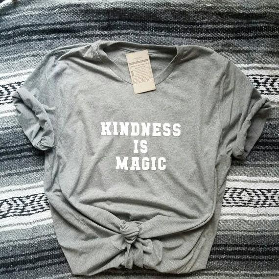KINDNESS IS MAGIC Tees, Kindness Tee, Kindness Is Magic, Kind Tee, Be Kind, Kindness, Positive Tees, Inspirational Tees, Mama Bird