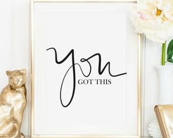Poster, Print, Wallart, Fine Art-Print, Typography Art, Kunstdrucke: You got this