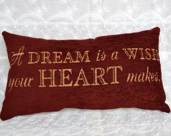 """SALE***Handmade Disney Inspired """"A Dream Is A Wish Your Heart Makes...When You're Fast Asleep"""" Decorative Tapestry Accent Pillow"""
