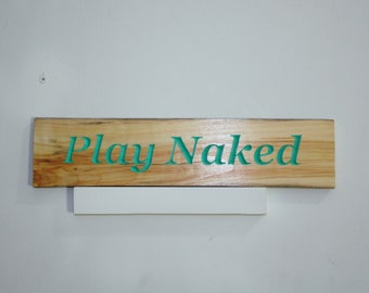 Rustic Home Decor, Funny wooden sign for home decor beach house nudist decor
