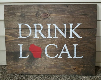 Drink Local Pallet Sign