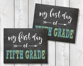 "First Day And Last Day Of Fifth Grade Chalkboard Sign 8"" x 10"" DIGITAL DOWNLOAD School Print Set"