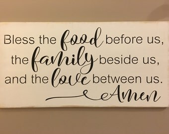 Bless the food before us the family beside us and the love between us Amen sign, kitchen decor, dining room decor, wood signs, home decor