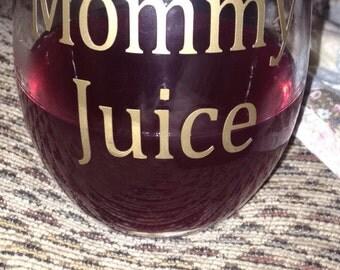 Mommy Juice Glass