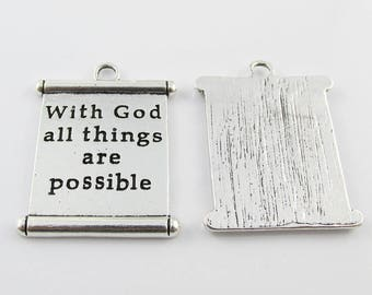 Bulk With God all Things are Possible Scroll Charm Pendant 35x28mm Select Qty