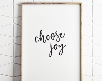 choose joy printable, choose joy decor, quote wall art, quote printable, quote wall decor, choose joy wall art